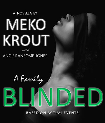 A FAMILY BLINDED