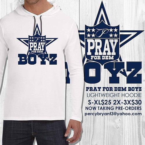 PRAY FOR DEM BOYZ