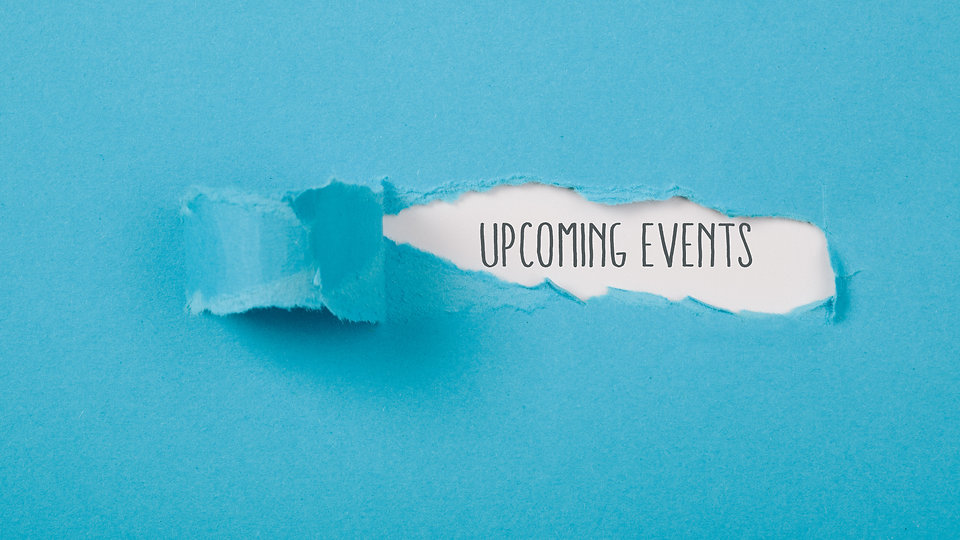 Upcoming Events message on torn blue pap