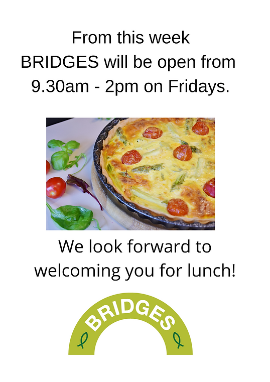 From this week BRIDGES will be open from 9.30am - 2pm on Fridays..png