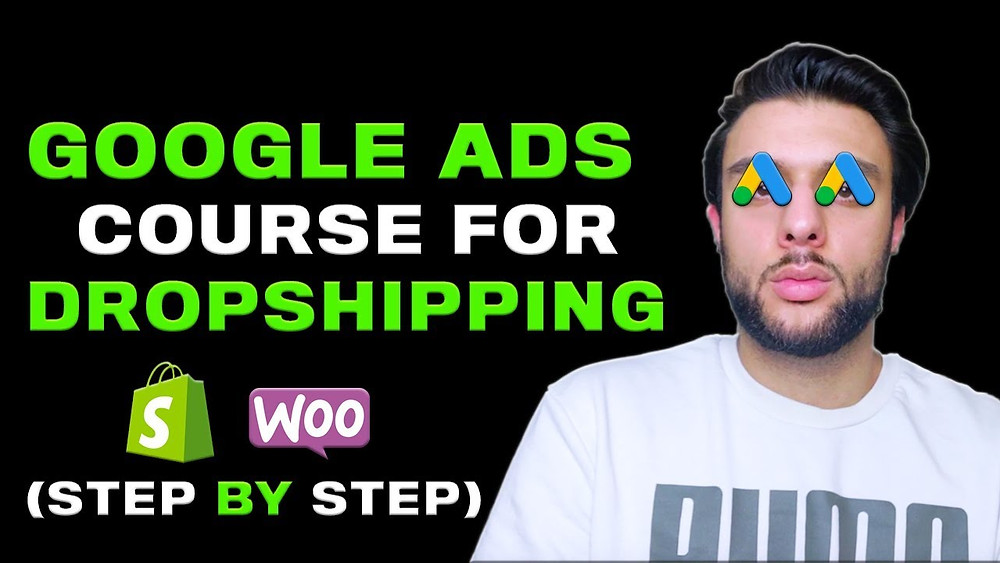 Google Ads Course For Shopify Dropshipping | Google Adwords 2019 Course
