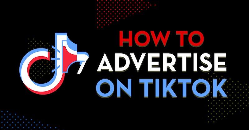 TIKTOK ADVERTISING FOR E-COMMERCE 2020