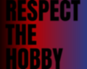 RESPECT THE HOBBY(1).png