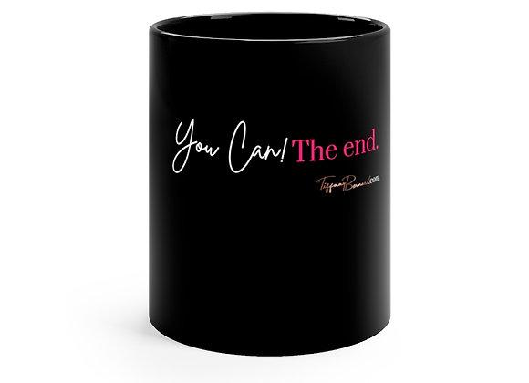 You Can! The End Mug