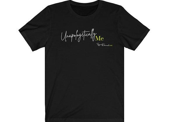Unapologetically Me:  Neon Yellow Edition Tee (Unisex)