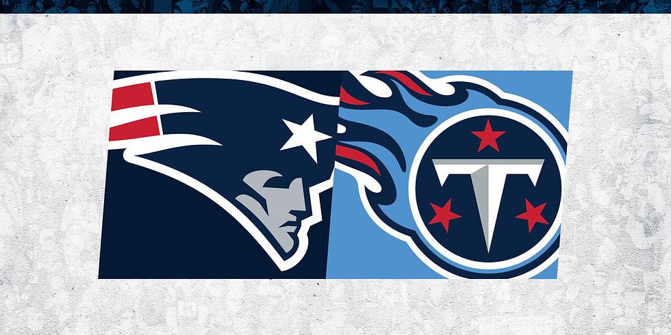 New England Patriots vs. Tennessee Titans