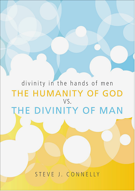 The Humanity of God vs the Divinity of Man