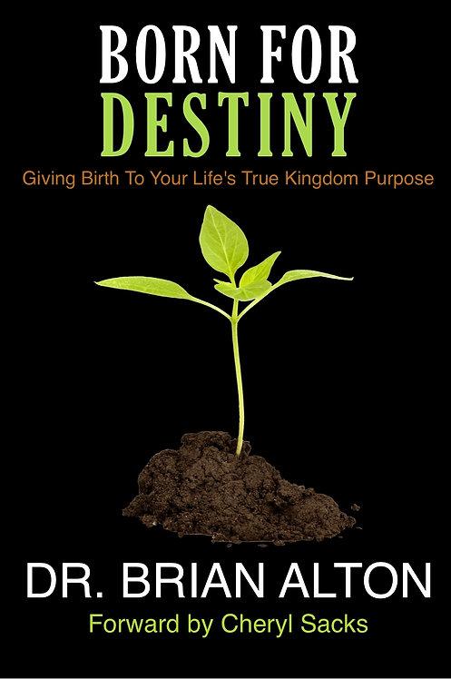 Born for Destiny