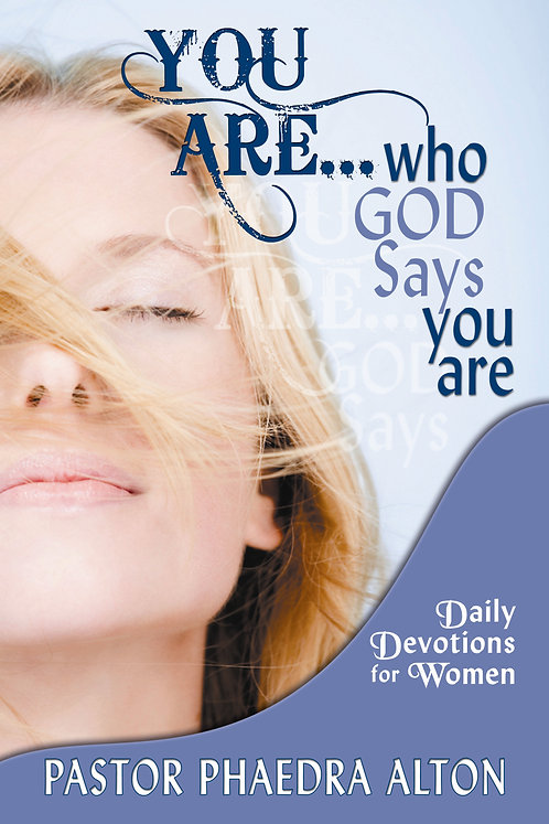 You Are...Who God Says You Are
