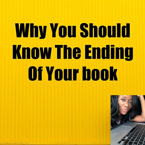 Why You Should Know The Ending Of Your book