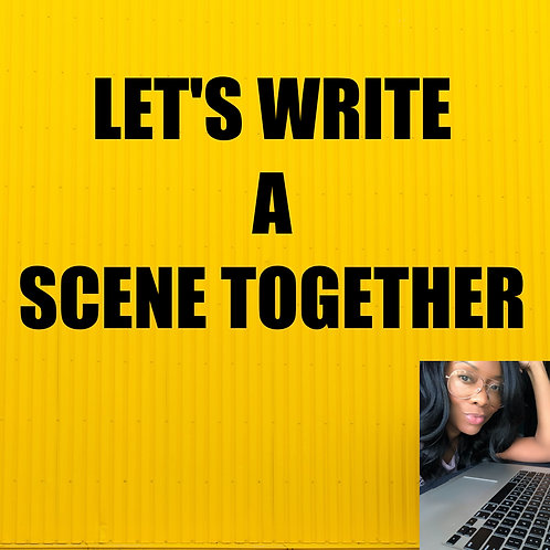 Let's Write A Scene Together