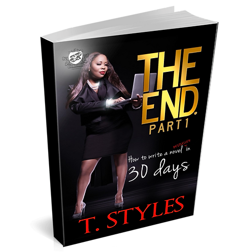 The End: How To Write A Novel In 30 Days
