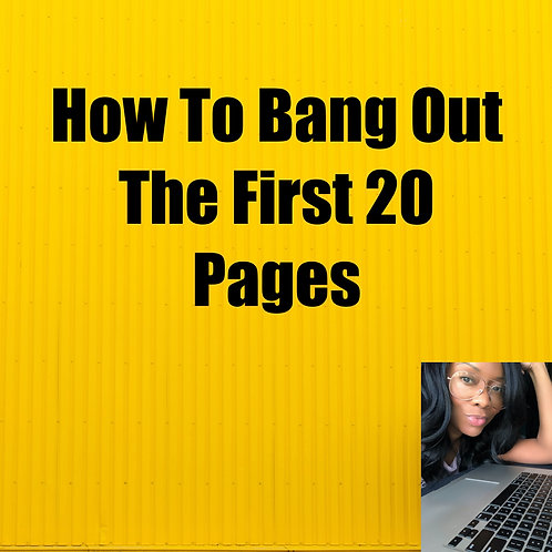 How To Bang Out The First 20 Pages