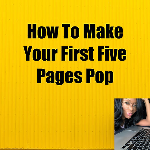 How To Make Your First Five Pages Pop