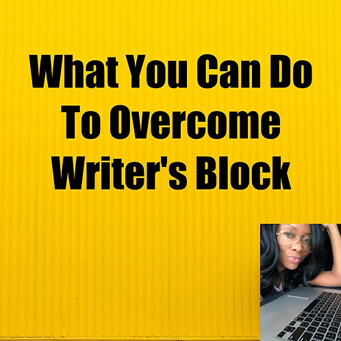 What You Can Do To Overcome Writer's Block