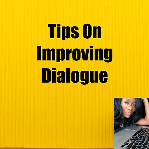 Tips On Improving Dialogue