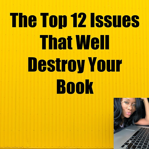 The Top 12 Issues That Well Destroy Your Book