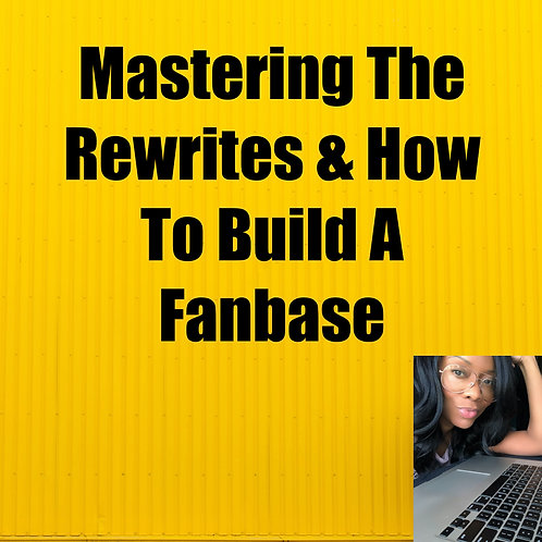 Mastering The Rewrites & How To Build A Fanbase
