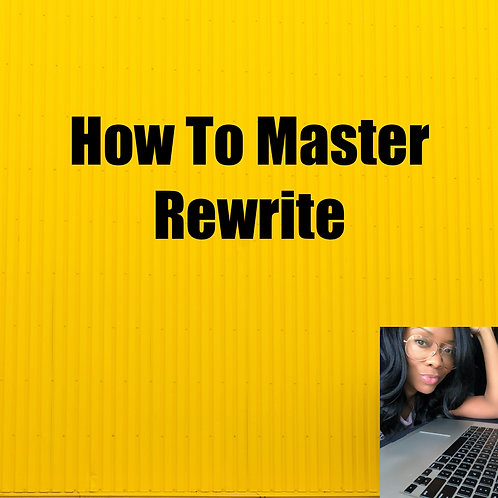 How To Master Rewrite