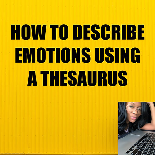 How To Describe Emotions Using A Thesaurus