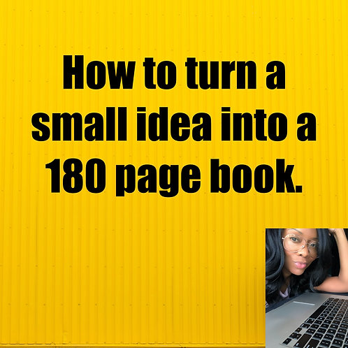 How to turn a small idea into a 180 page book