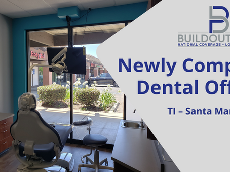 Newly Completed Dental Office TI – Santa Maria, CA