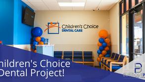 Children's Choice Dental Project!