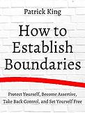 How to Establish Boundaries by Patrick K