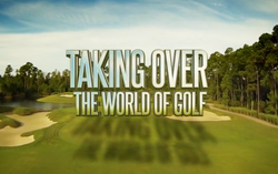 Taking over the world of golf