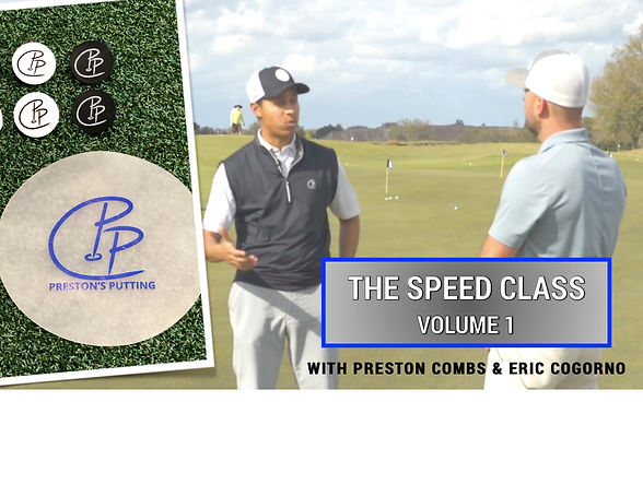 Preston's Putting - The Speed Class