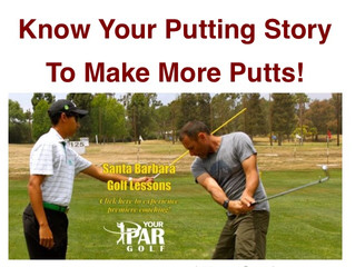 Know Your Putting Story