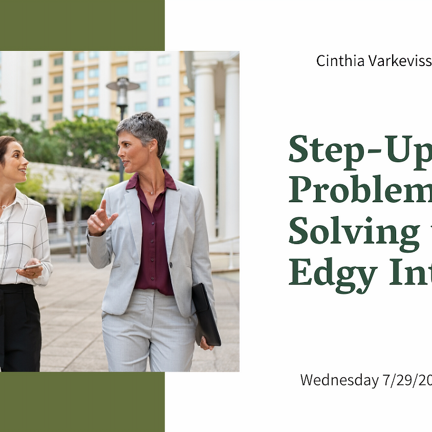 Step-Up Your Problem Solving with Edgy Intuition