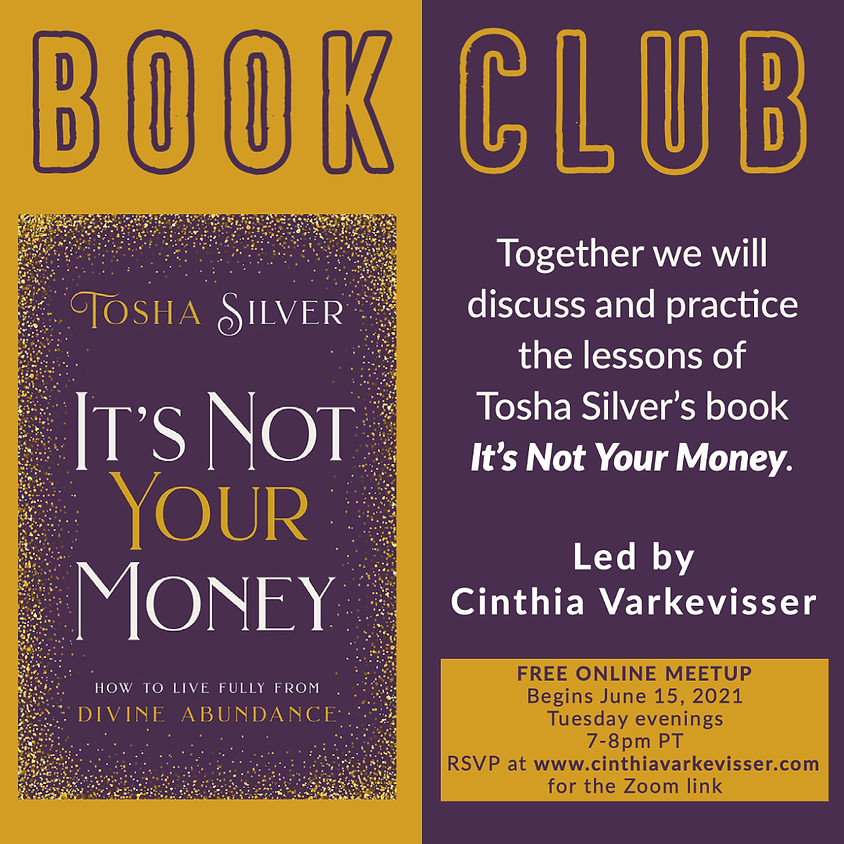 Book Club: It's Not Your Money by Tosha Silver