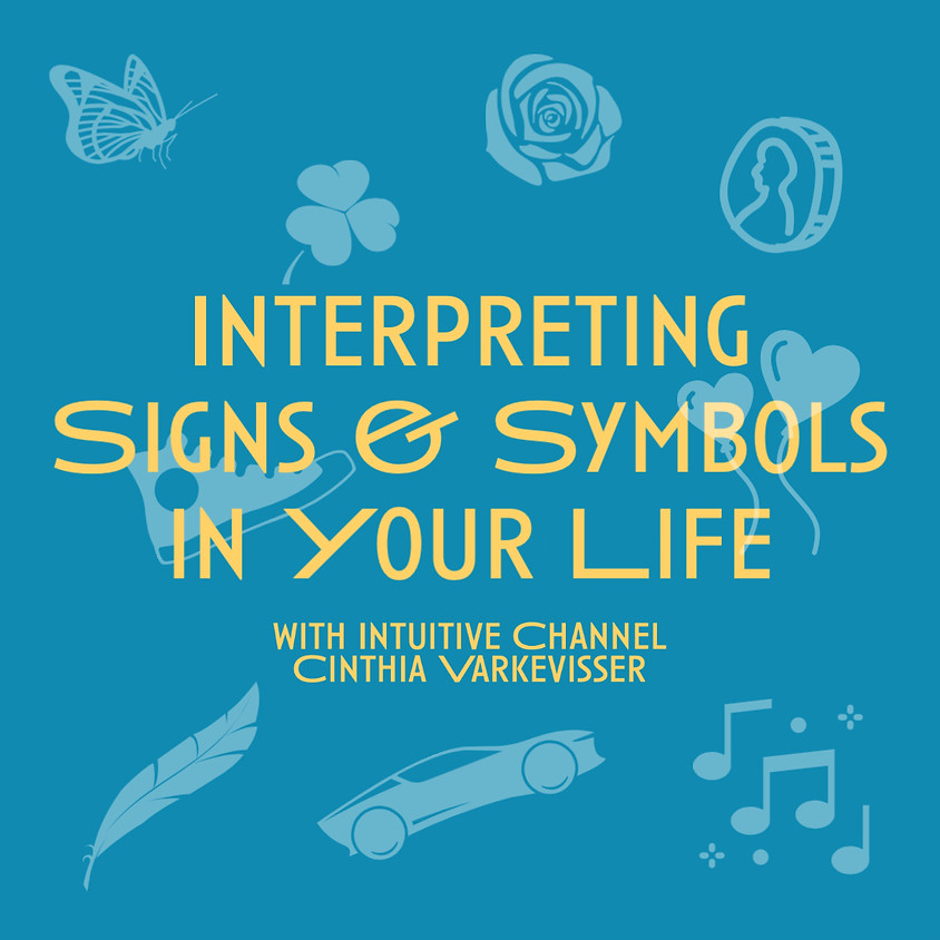 Interpreting Signs & Symbols in Your Life