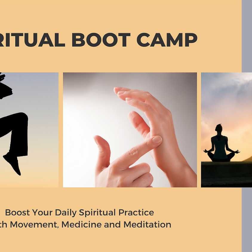 Spiritual Boot Camp - Boost Your Daily Spiritual Practice