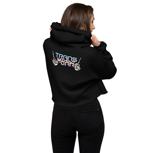 Trans without Fear Crop Hoodie