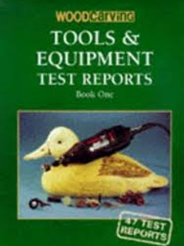 Tools and Equipment Test Reports Book One
