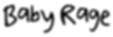 Baby Rage Logo (Light, White background)