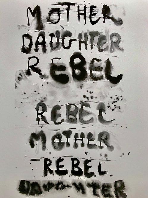 Rebel Mother Print