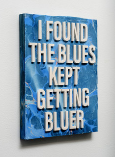 I Found The Blues Kept Getting Bluer