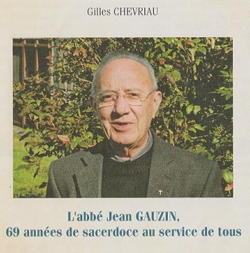 L'abbé Jean GAUZIN, 69 années de sacerdoce au service de tous.