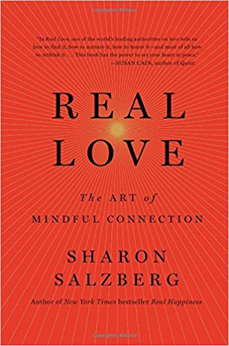 Real Love, The Art of Mindful Connection