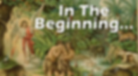 Copy of In the Beginning.png