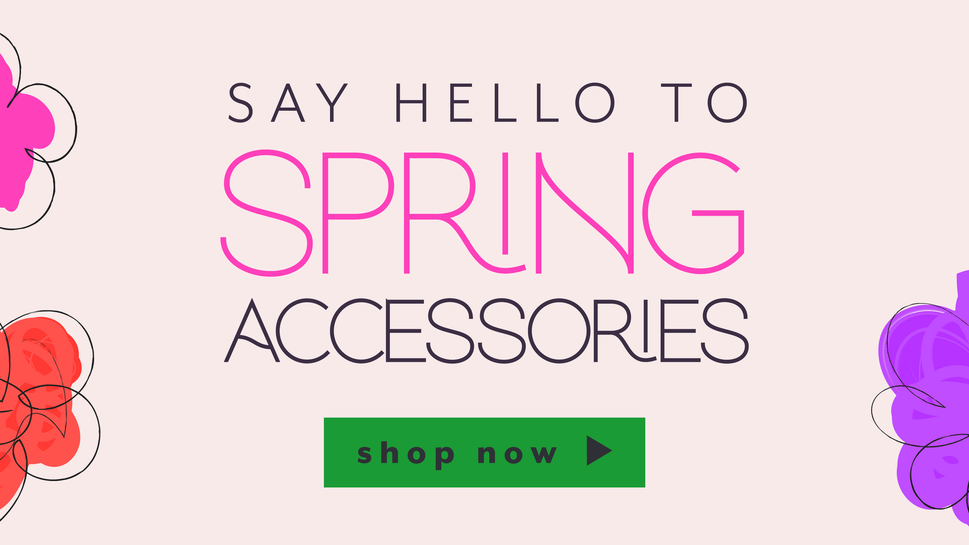 Say Hello To Spring Accessories