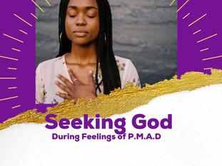 Seeking God During Feelings of PMAD