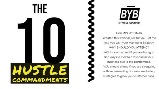 THE 10 HUSTLE COMMANDMENTS