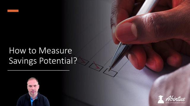 How to Measure Savings Potential