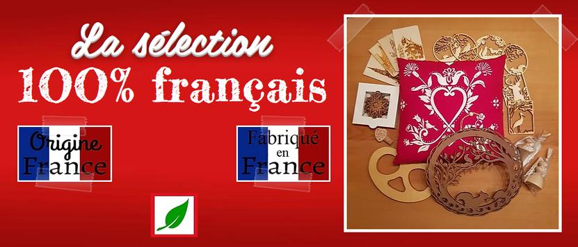 Origine et fabrication 100% française
