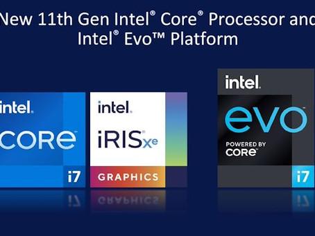 11th Gen Intel Core processor - Tiger Lake | Intel Iris Xe graphics | Intel Evo platform