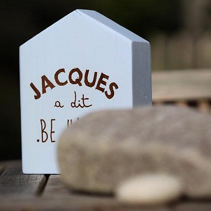 Maisonnette Jacques a dit